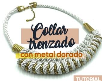 DIY Collar trenzado con Metal Dorado Ebook PDF con Video Tutorial