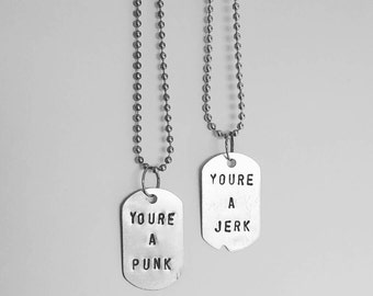 You're a punk & You're a jerk - Steve Rogers Bucky Barnes - Captain America The Winter Soldier - Geeky Friendship Necklace - Dog Tag
