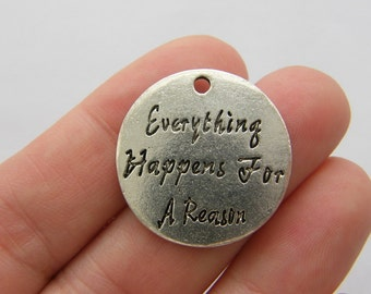 BULK 10 Everything happens for a reason charms M655
