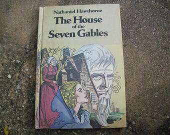 Vintage Book The House of Seven Gables by Nathaniel Hawthorne Illustrated Classic Book Club Graphic Novel Edition 1977
