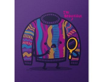 Self Affirming Sweater Art Print / Self Reflection Print / Cute Print / Sweater Wall Art / Inspirational Print / Home Decor / 8 x 10
