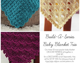CROCHET PATTERNS SALE Baby Blanket Trio 3  in one Afghan Newborn Beginner Build A Series
