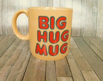 Big Hug Mug Coffee Cup FTD Especially For You