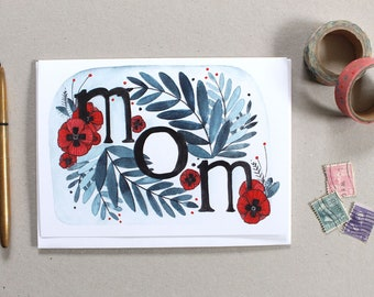 Mother's Day Card - Card for Mom - Blank Mother's Day Card - Floral Mother's Day Card - Illustrated Mother's Day Card - Mom with Poppies