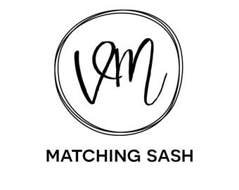 MATCHING  SASH
