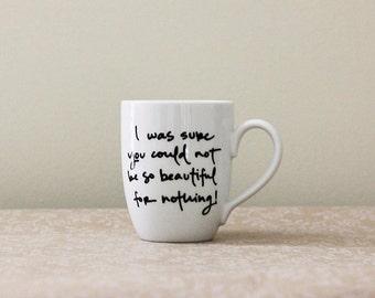Beautiful for Nothing. Pride and Prejudice Mug . Jane Austen