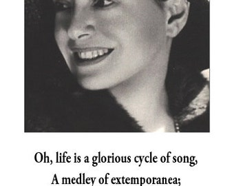 Dorothy Parker Quote Poster - Life is a glorious cycle of song
