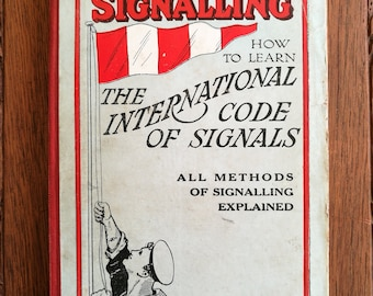 Vintage Book 1950, Brown's Signalling - How To Learn The International Code Of Signalling By W. K. Stewart. Vintage (1950) Signalling Book