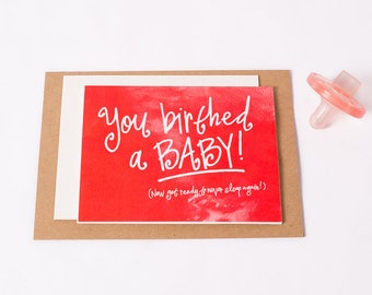 Greeting Card: Birthed Baby 1.0