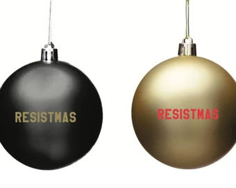 Resistmas Holiday Ornaments in Shatterproof Black and Gold resist persist feminist Christmas tree feminism no trump resistance women march