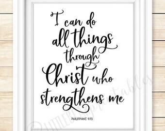 Bible verse printable wall art, I can do all things through Christ who strengthens me, Philippians 4:13, Christian decor, encouraging quote