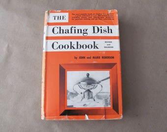 Vintage Cookbook, 1950's The Chafing Dish Cookbook, Vintage Chafing Dish Recipes, 1950's Recipes, Mid Century Kitchen