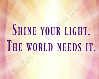 Shine Your Light Inspirational Quote Magnet 3.5 x 5
