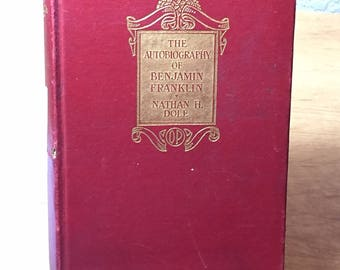 1922 The Autobiography of Benjamin Franklin