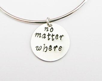 no matter where bracelet, hand stamped bracelet, best friend gift, sister birthday, mom daughter, sisters long distance, adjustable bracelet