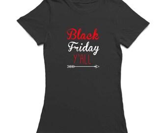 Black Friday Yall Women's T-shirt