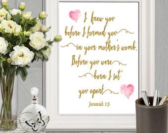 I knew you before I formed you Wall art print Gold pink Christian Nursery Jeremiah 1:5 Christian print Bible verse printable 5x7 8x10 11x14