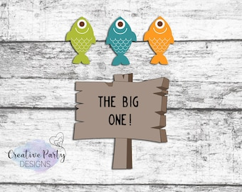 Fishing Birthday Cake Topper - The Big One Fishing Birthday - Fishing Birthday Decorations - Smash Cake Topper - Printable Cake Topper