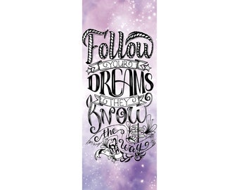 Follow your dreams - Bookmark!