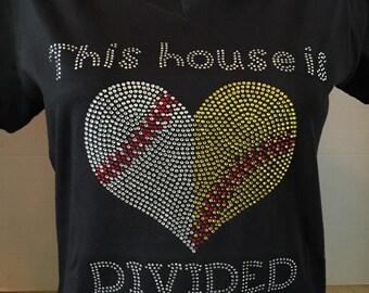 This House is Dividied - Softball and Baseball Rhinestone Shirt