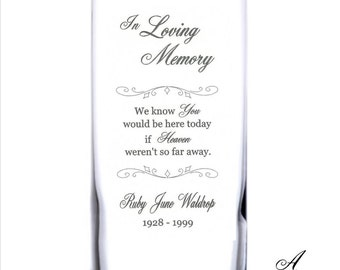 Personalized Engraved Memorial Glass Candleholder/Vase, Celebration of Life, Remembrance Candle, Memory Vase - Three sizes available (#7)