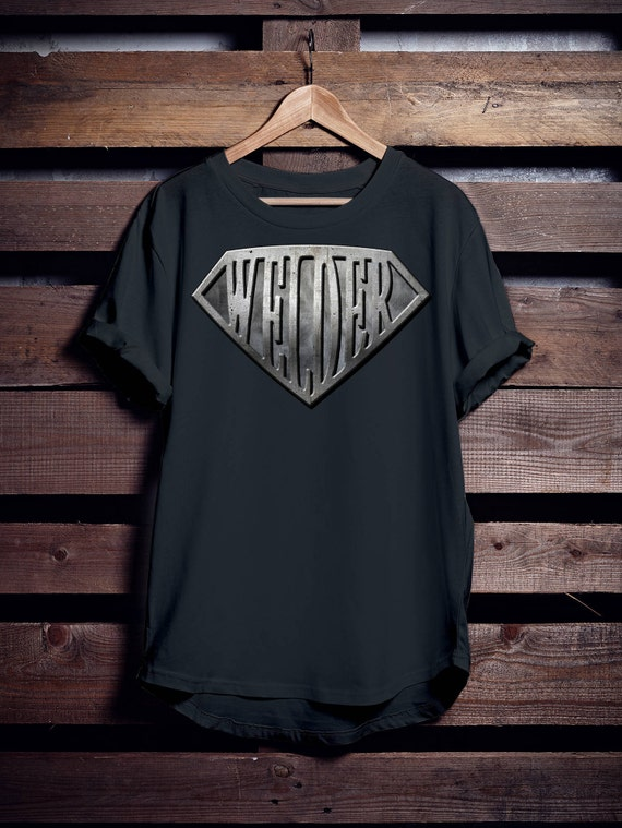 Super Welder T-shirt Gift for Dad Mens Ladies Womens, Funny Welding Tee, Weld Shirt, Welder's Tshirt, Perfect Gift.