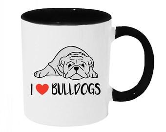 I love Bulldogs Coffee or Tea 11oz Mug - Perfect Gift for Dog Lovers