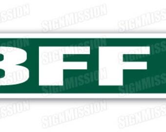 BFF Street Sign friends mate best friend forever big bffs