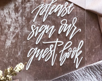 Please sign our guestbook | Guestbook sign | Wedding sign | Acrylic Perspex sign | Engagement sign | Event sign | Willow and Ink Design