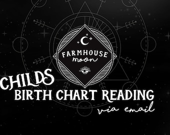 CHILDS Birth Chart Reading - Natal Chart Reading -  Emailed Reading - Astrology Horoscope Reading - Birth Chart for Kids - For Mothers