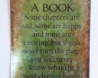 Life is like a book Etched metal sign in green and brown
