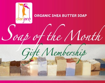 6 MONTH - Dian Jane Organics Soap of the Month Club Membership Gift