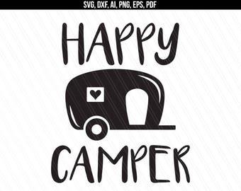 Happy Camper Svg, Camper svg dxf cut file, Traveler svg, Camping svg , Cricut silhouette - Svg, Dxf, Png, Ai, Pdf, Eps - Instant Download