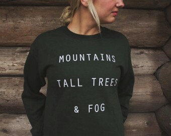 Mountains Tall Trees & Fog