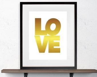 Gold Foil LOVE Girlie Print 8x10 or 11x14  Matte Options