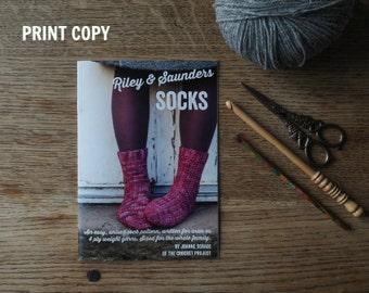 Riley & Saunders ~ PRINT COPY ~ Unisex crochet sock pattern for all sizes