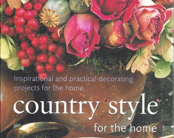 Country Style for the Home by Stewart and Sally Walton, 1998, 2003