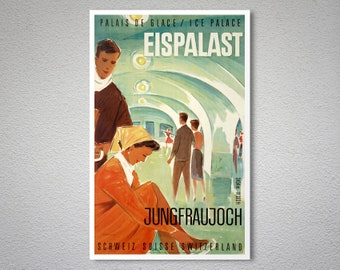 Jungfraujoch, Palais de Glace, Ice Palace,  Eispalast Vintage Travel Poster - Poster Print, Sticker or Canvas Giclee Print / Gift Idea
