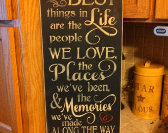 Best things in life wood sign