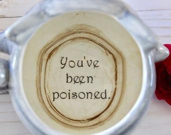 You've been poisoned mug decal