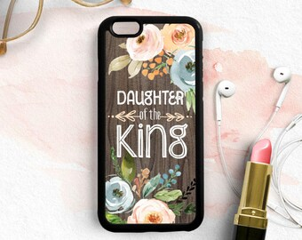 Daughter of the King Inspirational Bible Verse Christian Faith Quote Galatians 3:26 iPhone 7 5c 6 Plus Case, Samsung Galaxy S7 S5 S6 Qt99