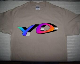 A-YO  T- Shirt  you can have fun with YO