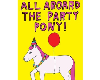 Birthday Card -All Aboard The Party Pony