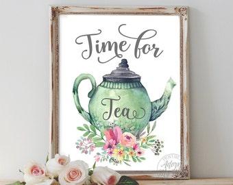 Time for tea, but first tea, kitchen decor, tea time, always time for tea, tea print, tea poster, tea printable, teapot, quote, kitchen art