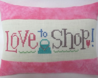 Shopping Cross Stitch Mini Pillow Love To Shop, Gift For Her, Mother's Day