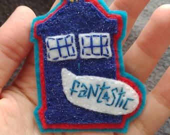 "Hand-sewn TARDIS pin, 9th Doctor ""Fantastic"""