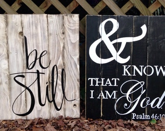 Wood Sign, Scripture Wood Art, Faith Based Sign, Reclaimed Wood Sign, LARGE Be Still & Know that I am God set