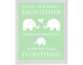 First We Had Each Other Quote Elephant Nursery Art - Typography Word Art - Neutral Baby Toddler Room - Green White Wall Art Print