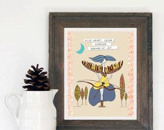 Warrior Woman. Seeker of Joy. Inspirational Art Print