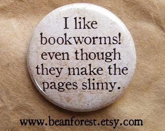 i like bookworms - pinback button badge